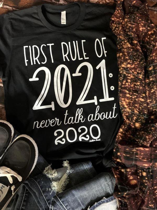 Never Talk About 2020 Black Bella Canvas T-Shirt