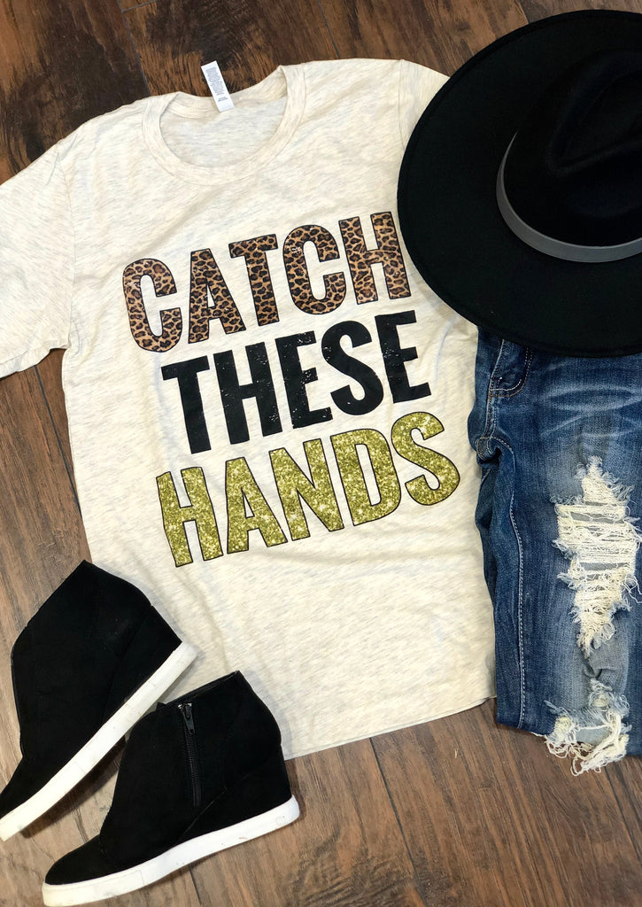 Catch These Hands Ivory Bella Canvas T-Shirt