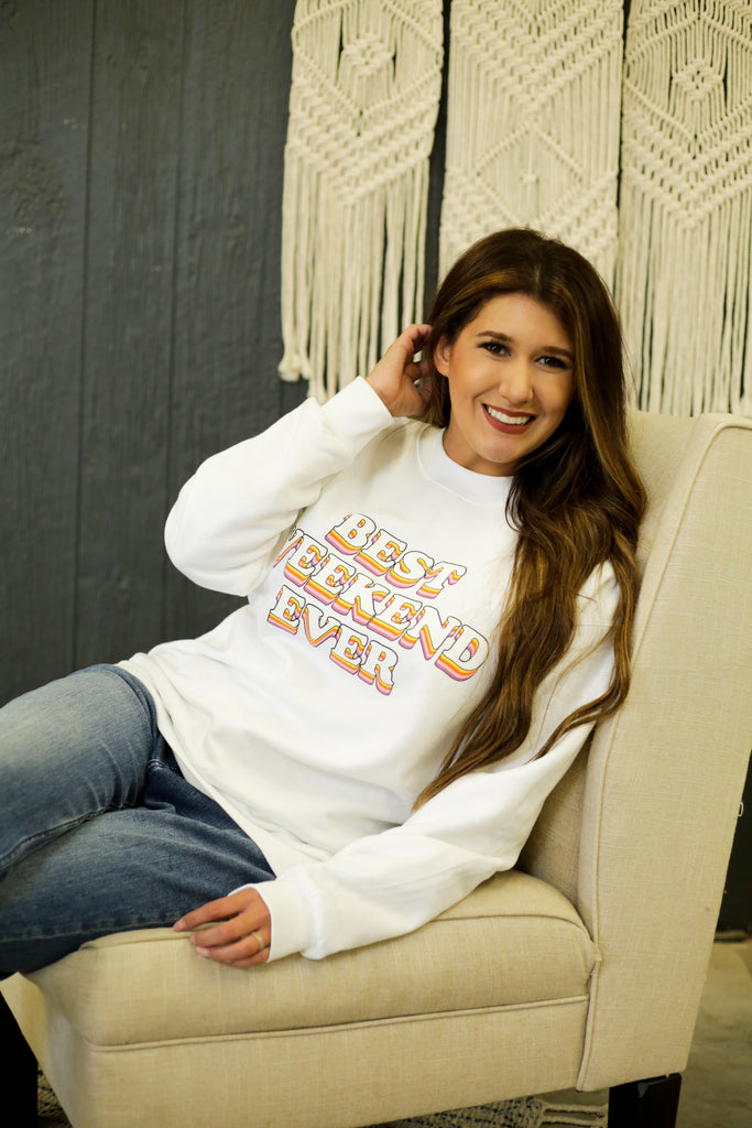 White Hanes Best Weekend Ever Long Sleeve Sweat Shirt