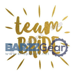 """TEAM BRIDE"" Gold Flash Temporary Tattoo Bachelorette Hen Party Favor"
