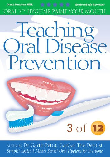 Teaching Oral Disease Prevention 3 of 12