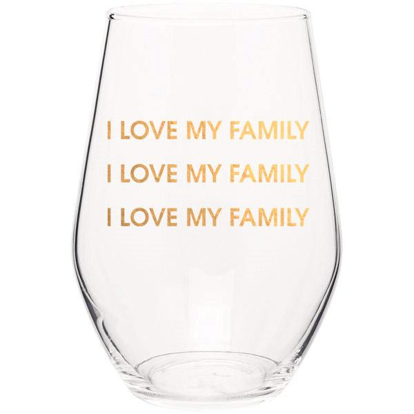 I Love My Family, I Love My Family Stemless Wine Glass