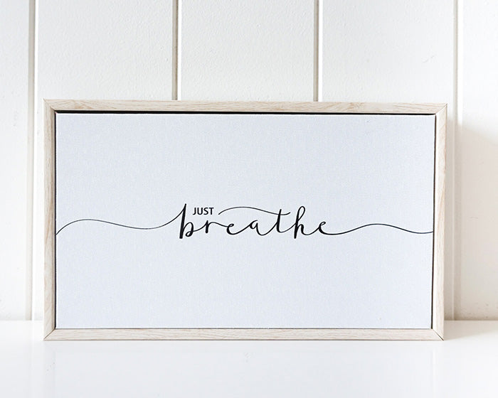 Just Breathe Framed Canvas Quote 15 x 25cm