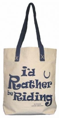 Canvas tote - I'd rather be riding.