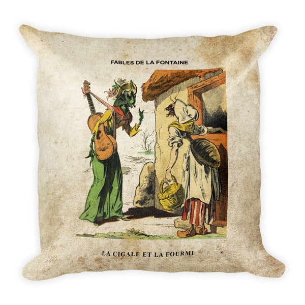 Square Pillow, La Cigale et La Fourmi