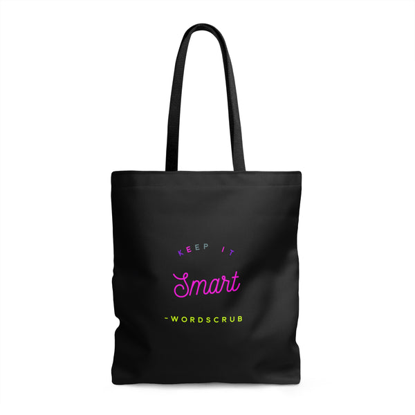"""Keep it Smart"" Tote Bag"