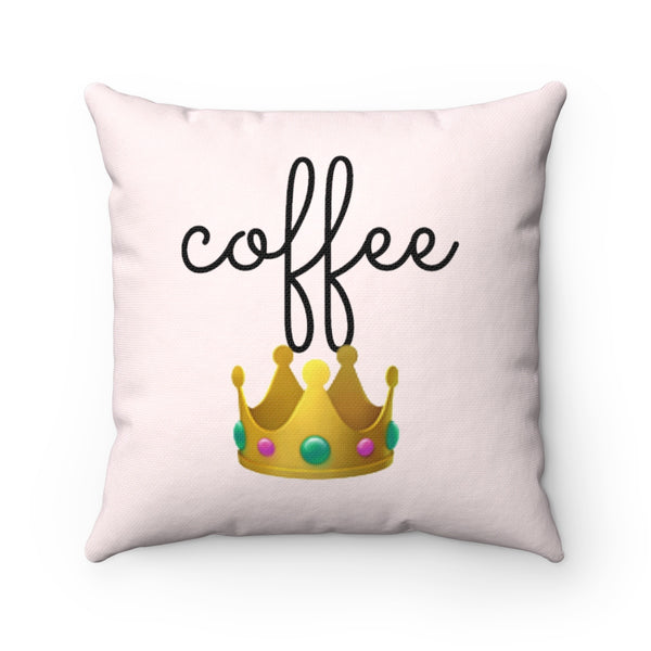 """ Coffee Queen"" r Square Pillow"
