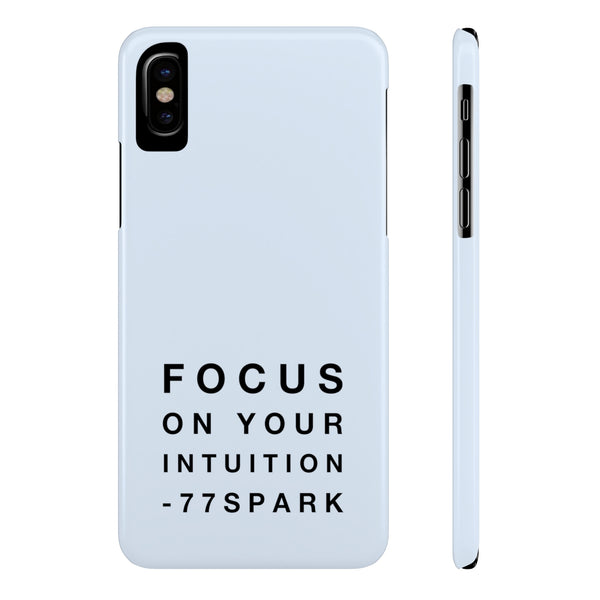 """Focus on your intuition"" Slim Phone Cases"