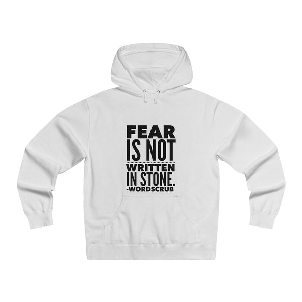 """Fear is not written in stone"" Lightweight Pullover Hooded Sweatshirt"