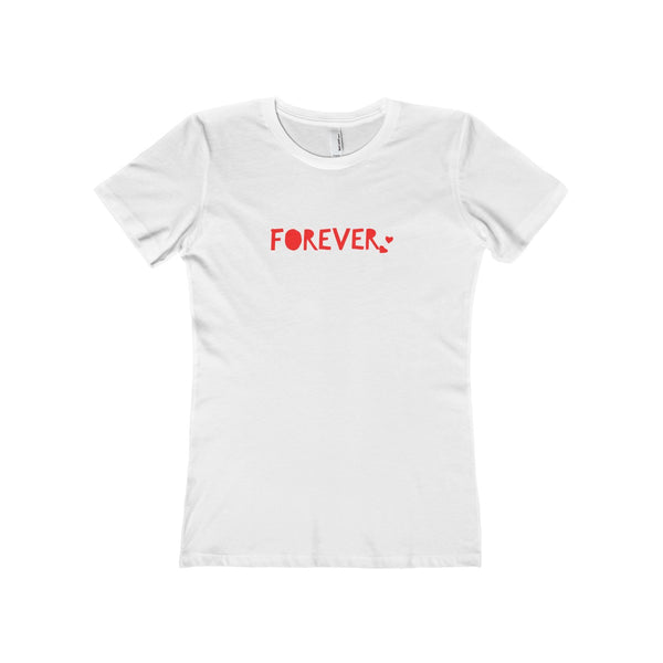 """ Forever"" Women's The Boyfriend Tee"