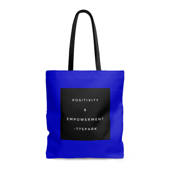 """ Positivity & Empowerment""  Tote Bag"