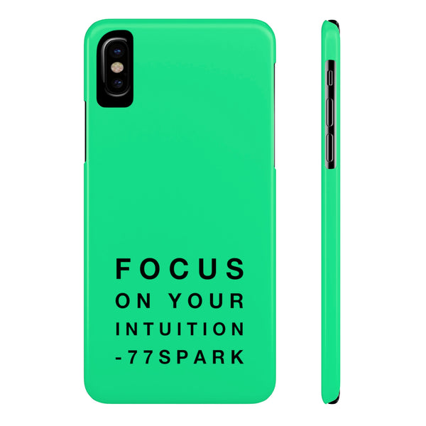 """ Focus on your intuition"" Slim Phone Cases"