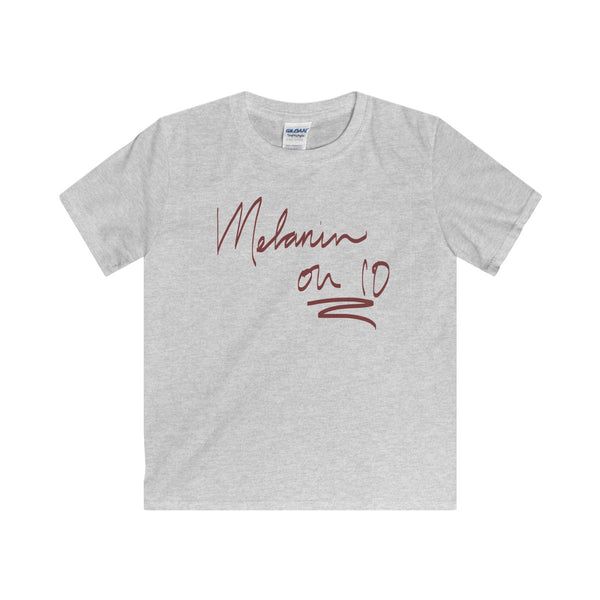 """ Melanin on 10"" Kids Softstyle Tee"