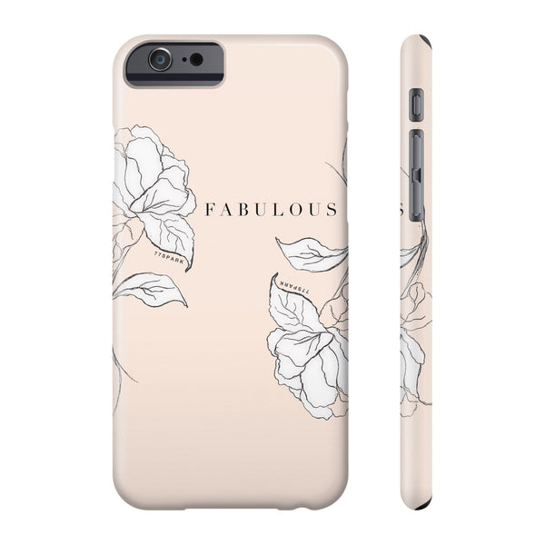 """ Fabulous"" Phone cases"