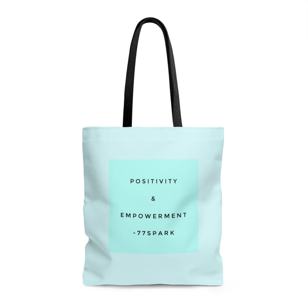 """Positivity & Empowerment""  Tote Bag"