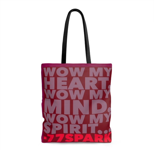 """Wow my Heart, Wow my Mind, Wow my Spirit"" Tote Bag"