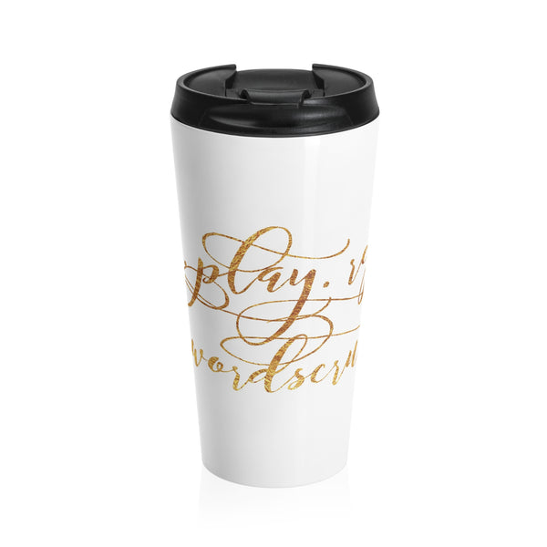 """ Pray, Play, repeat"" Stainless Steel Travel Mug"
