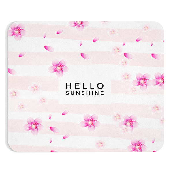 """ Hello  Sunshine "" Mousepad"