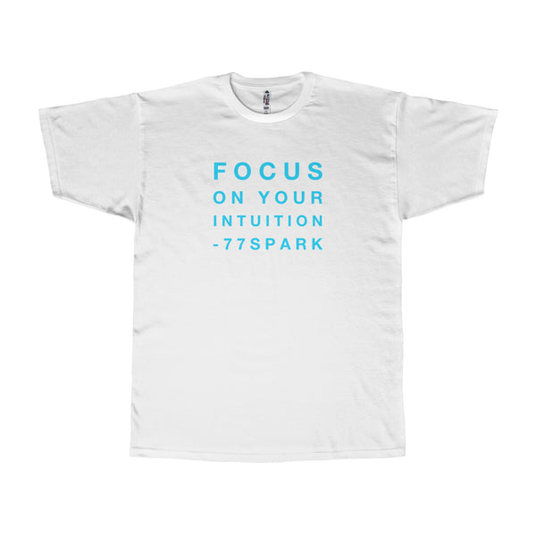 """ Focus on your intuition"" Adult Tee"
