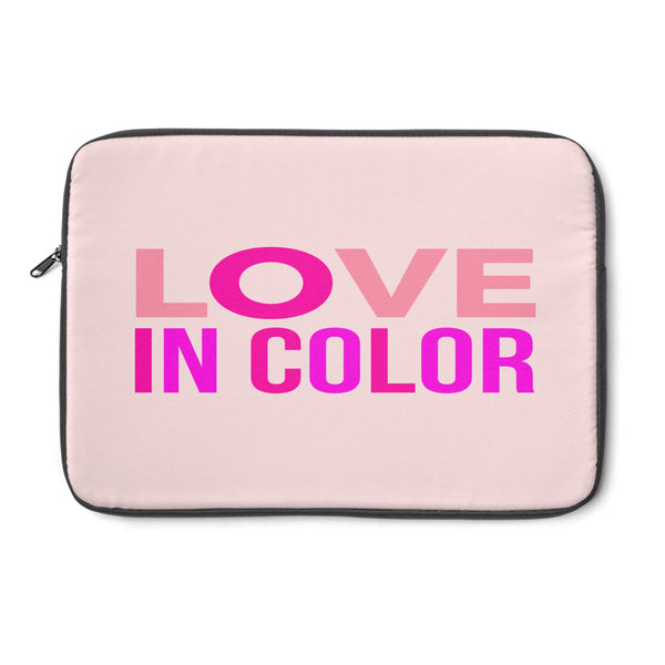 """Love in Color "" Laptop Sleeve"