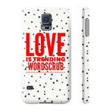 """ Love is trending"" Phone cases"