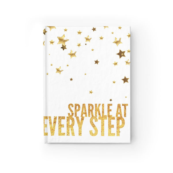 """ Sparkle at Every Step "" Journal - Ruled Line"