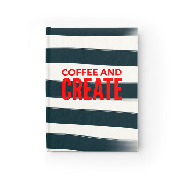 """ Coffee & Create"" Journal - Ruled Line"