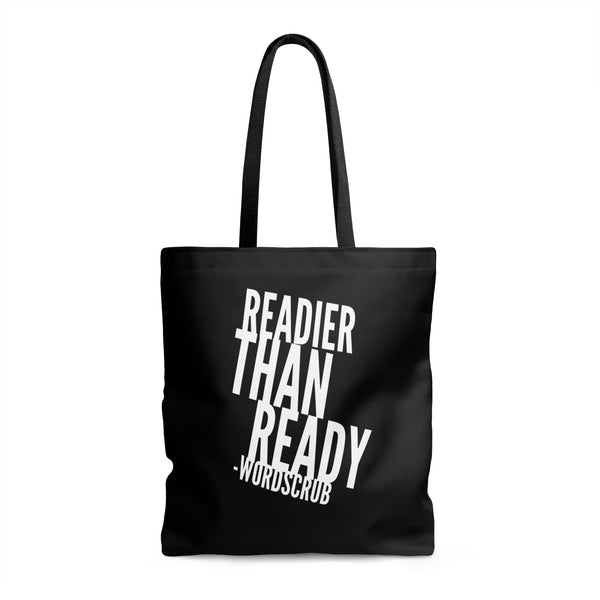 """ Readier than Ready""  Tote Bag"