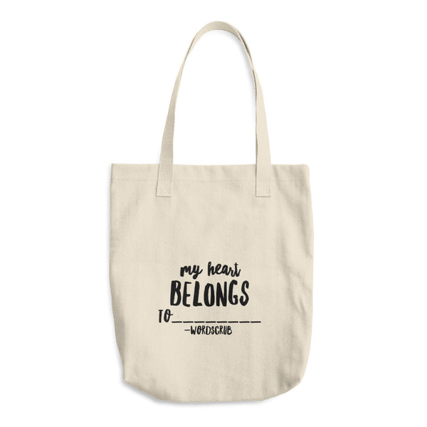 """ My heart belongs to "" Cotton Tote Bag"