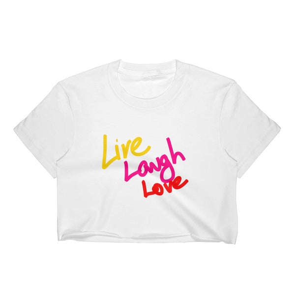 """ Live, Laugh, Love"" Women's Crop Top"