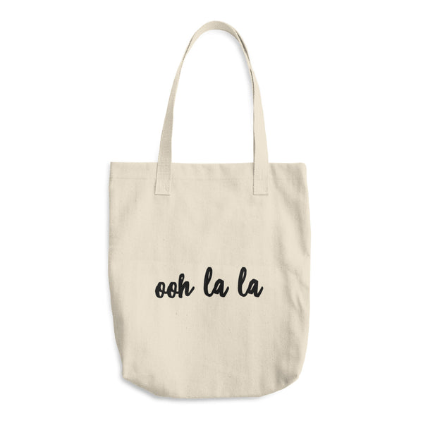 """ ooh la la"" Cotton Tote Bag"