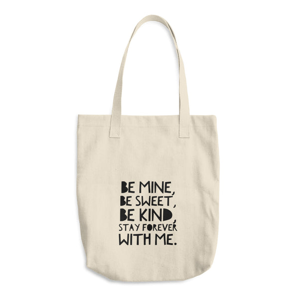 """ Be mine"" Cotton Tote Bag"