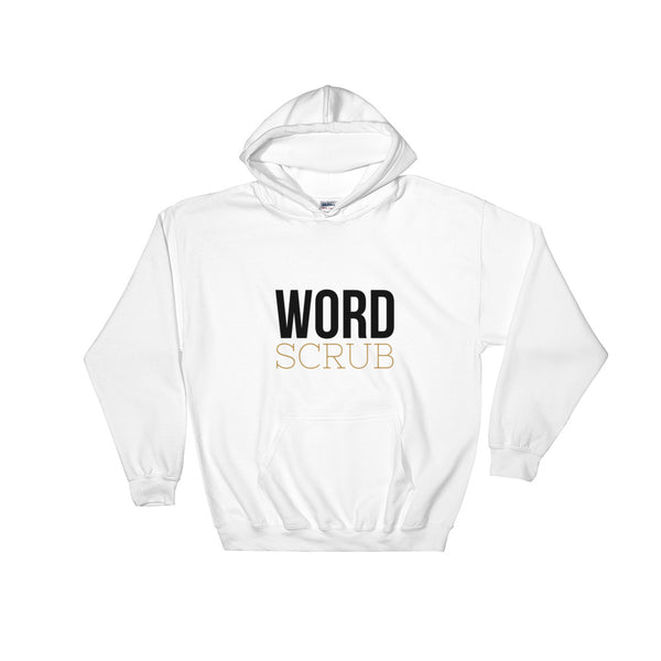 """ WordScrub ""Hooded Sweatshirt"