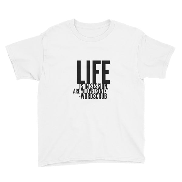 """ Life is in session"" Youth Short Sleeve T-Shirt"