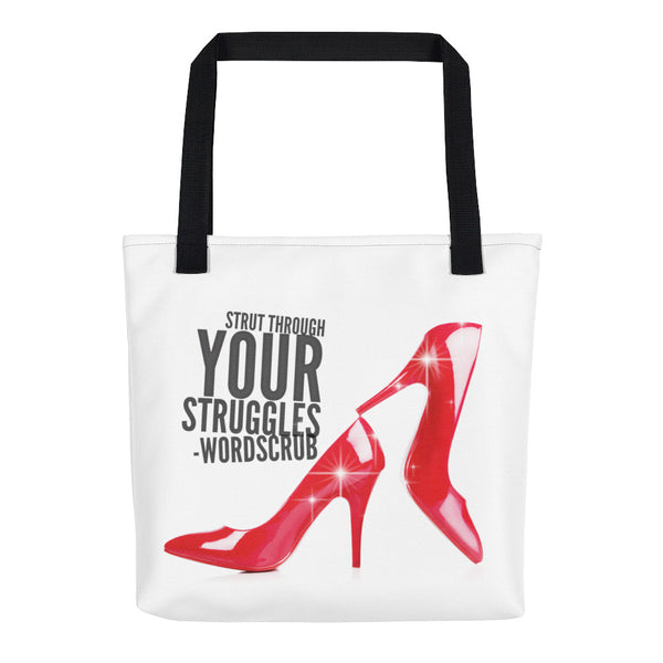 """ Strut through your struggles"" Tote bag"