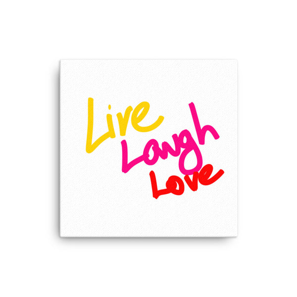 """ Live, Laugh, Love"" Canvas"