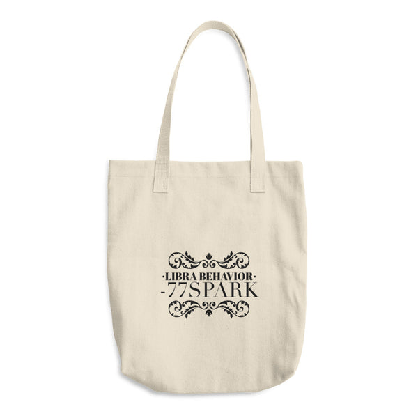 """ Libra Behavior "" Cotton Tote Bag"