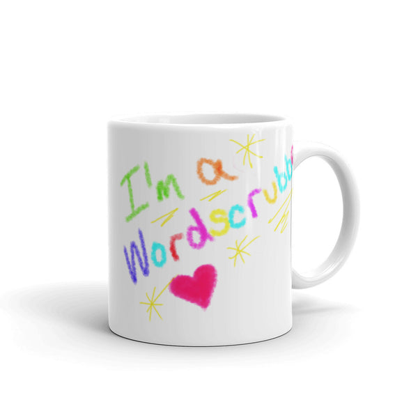 """ I'm a WordScrubber"" Mug made in the USA"