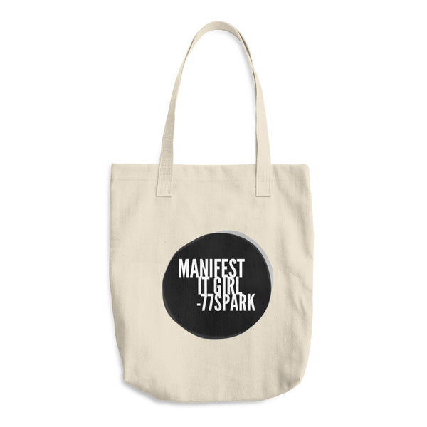 """ Manifest it Girl"" Cotton Tote Bag"