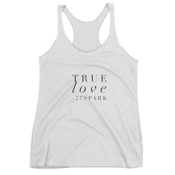 """ True Love"" Women's tank top"