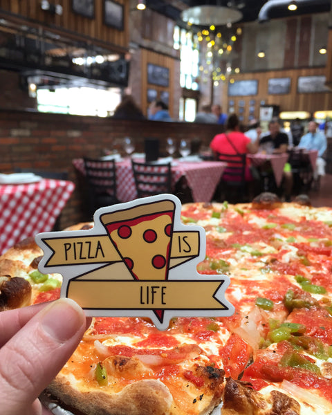 Vinyl Sticker: Pizza Is Life