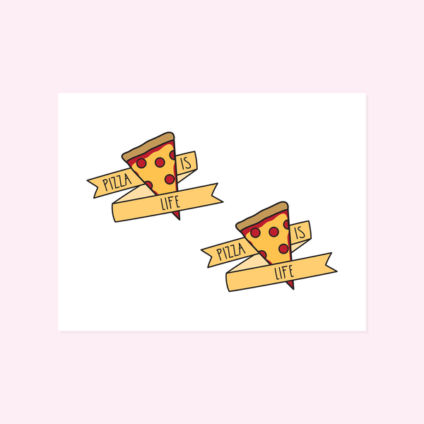 Temporary Tattoos: Pizza Is Life
