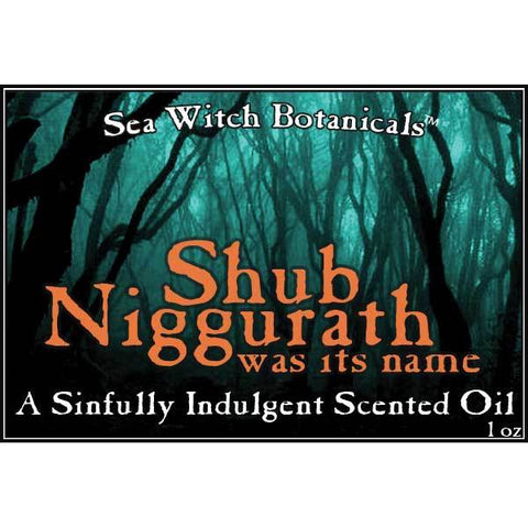 Scented Oil: Shub Niggurath was its name