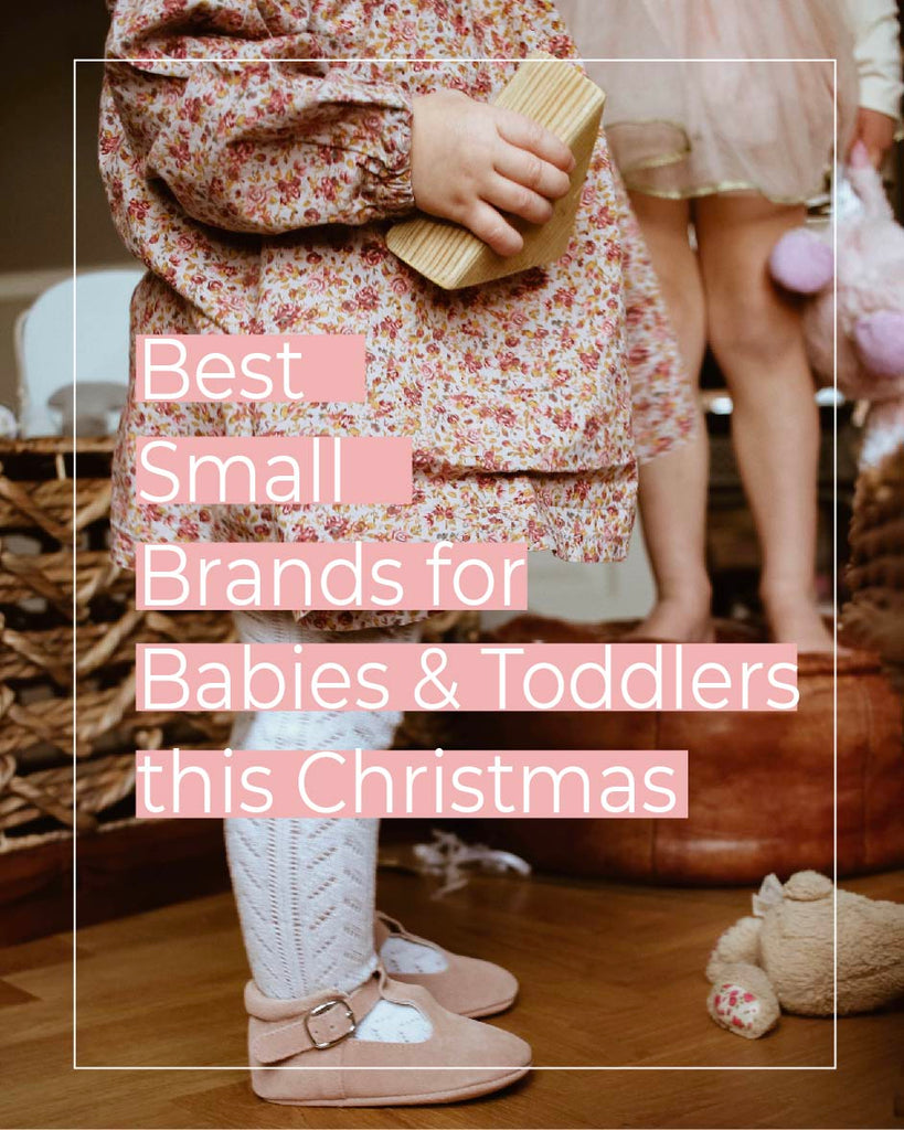 Best small brands for babies and toddlers this Christmas