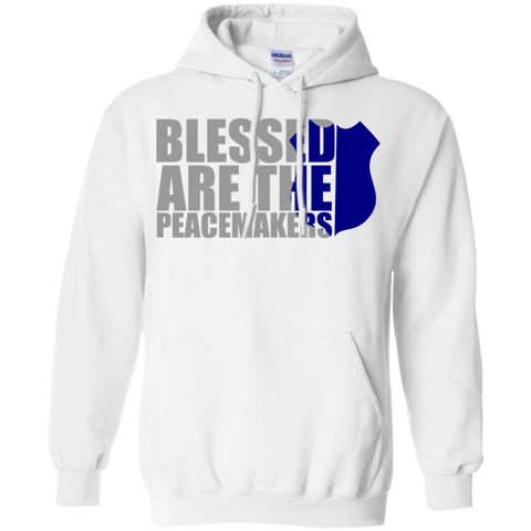 Blessed are the Peacemakers Pullover Hoodie 8 oz
