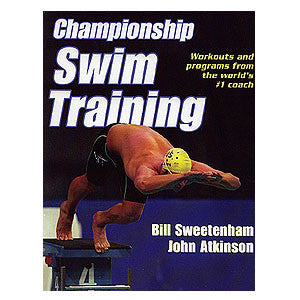 Championship Swim Training book by Bill Sweetenham and John Atkinson