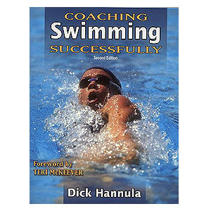 Coaching Swimming Successfully by Dick Hannula book