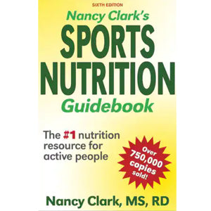 Nancy Clark's Sports Nutrition Guidebook 6th Edition