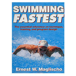 Swimming Fastest Book by Ernest Maglischo