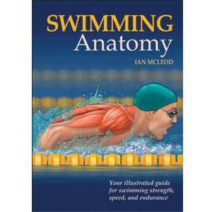 Swimming Anatomy book by Ian McLeod